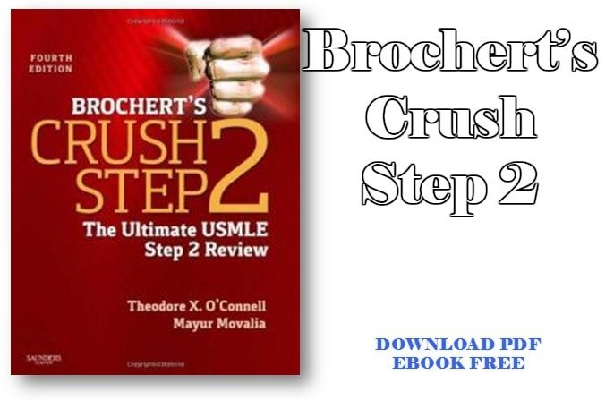 Download Brochert's Crush Step 2 – The Ultimate USMLE Step 2