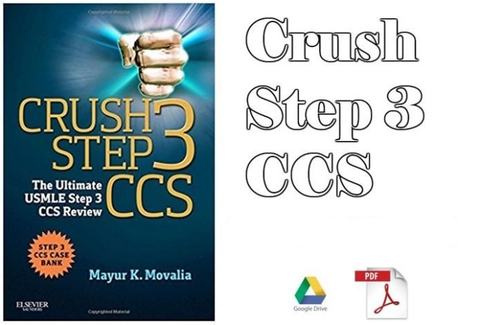 Crush Step 3 CCS PDF – The Ultimate USMLE Step 3 CCS Review Download