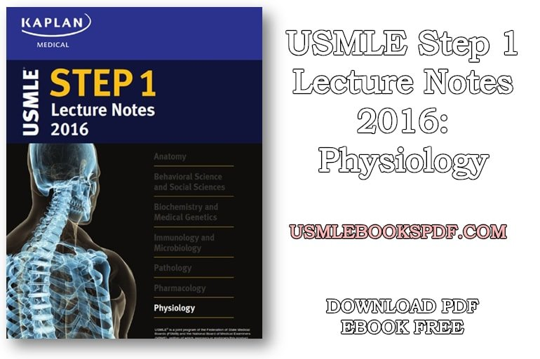 Download USMLE Step 1 Lecture Notes 2016: Physiology PDF Free | USMLE
