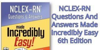 Nclex Rn Questions And Answers Made Incredibly Easy 6th Edition Pdf